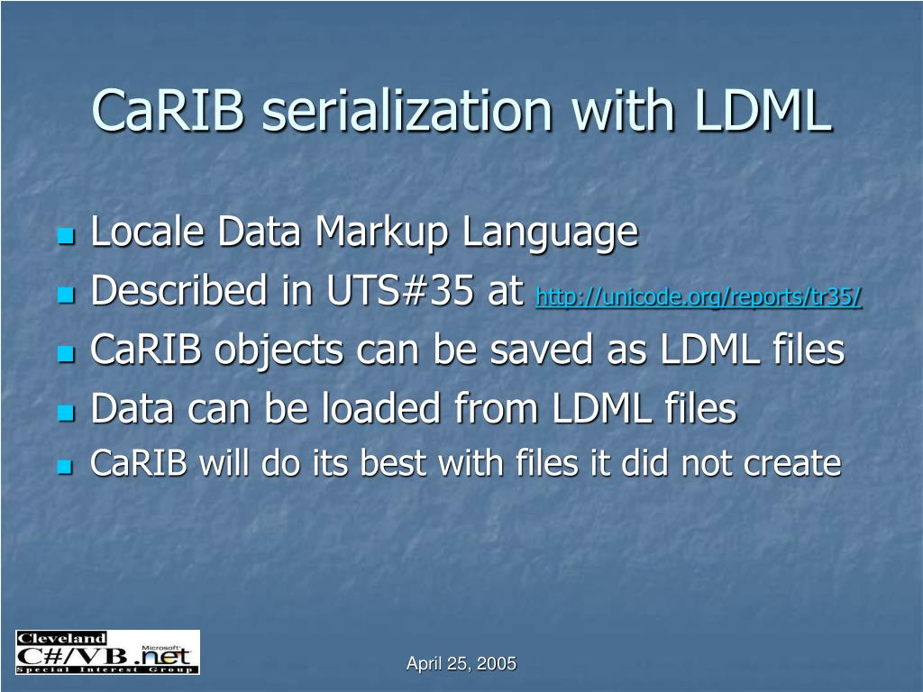 CaRIB serialization with LDML