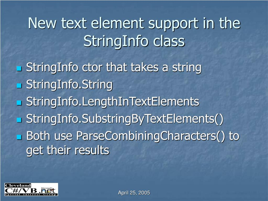 New text element support in the StringInfo class