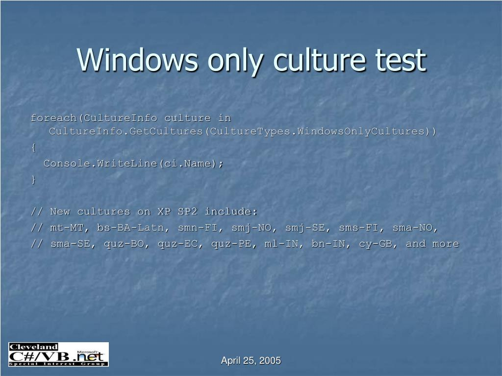 Windows only culture test