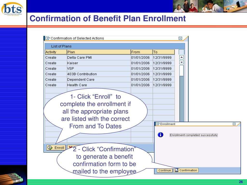 "2 - Click ""Confirmation"" to generate a benefit confirmation form to be mailed to the employee"
