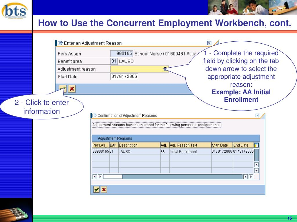 How to Use the Concurrent Employment Workbench, cont.