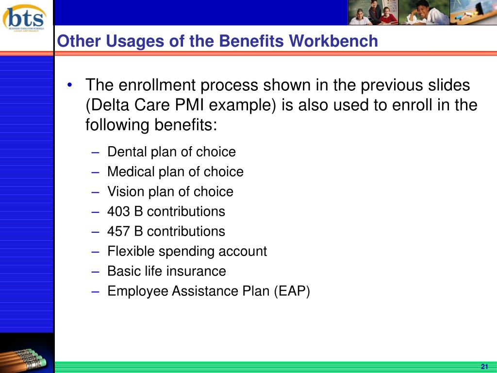 Other Usages of the Benefits Workbench