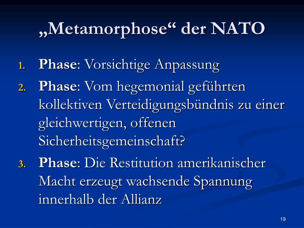 """""""Metamorphose"""" der NATO"""