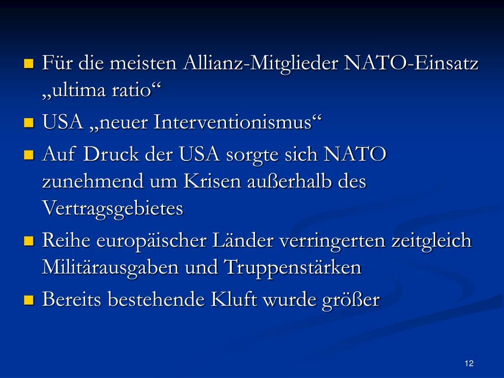 """Für die meisten Allianz-Mitglieder NATO-Einsatz """"ultima ratio"""""""