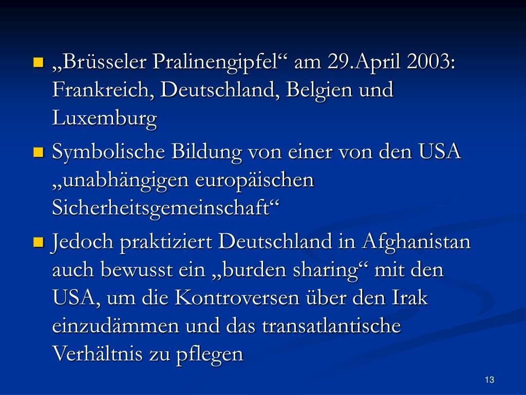 """""""Brüsseler Pralinengipfel"""" am 29.April 2003: Frankreich, Deutschland, Belgien und Luxemburg"""
