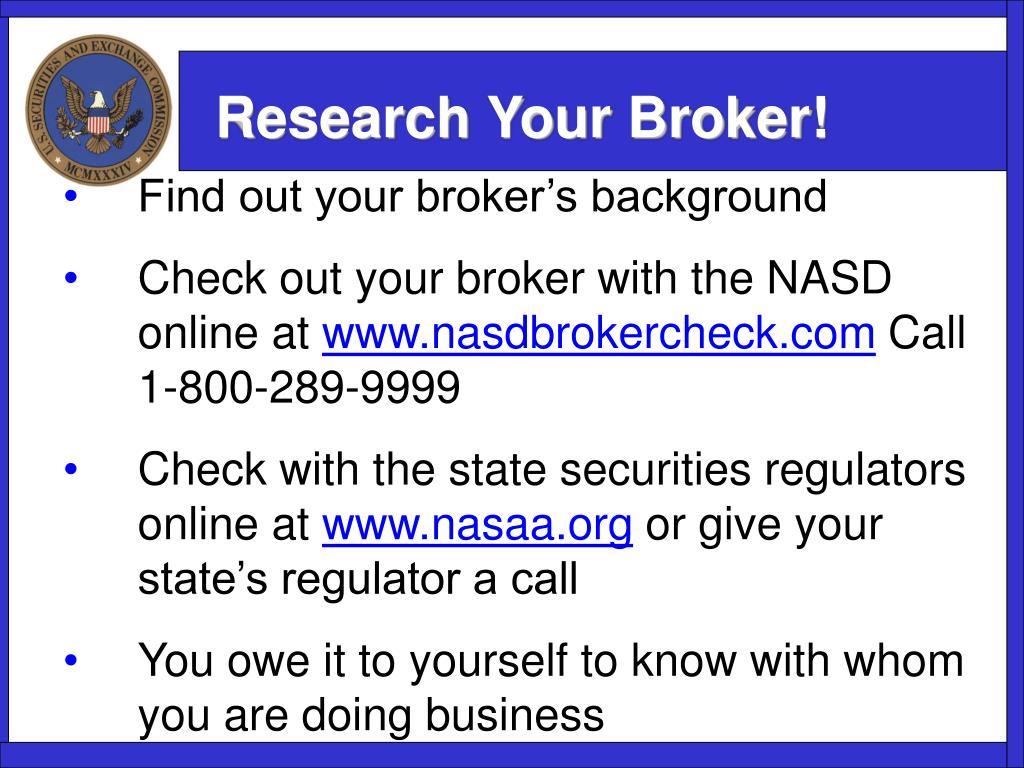 Research Your Broker!