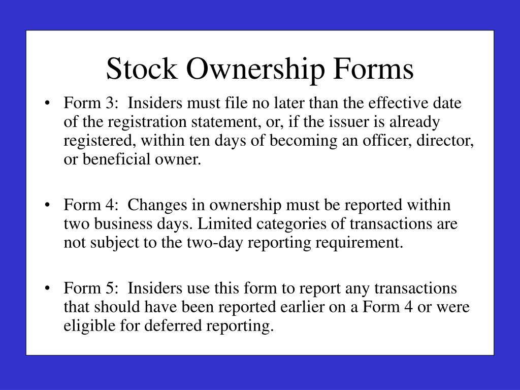 Form 3:  Insiders must file no later than the effective date of the registration statement, or, if the issuer is already registered, within ten days of becoming an officer, director, or beneficial owner.
