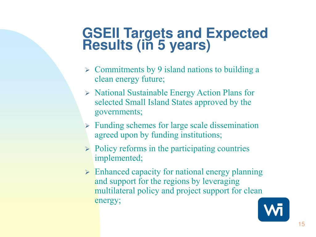 GSEII Targets and Expected Results (in 5 years)