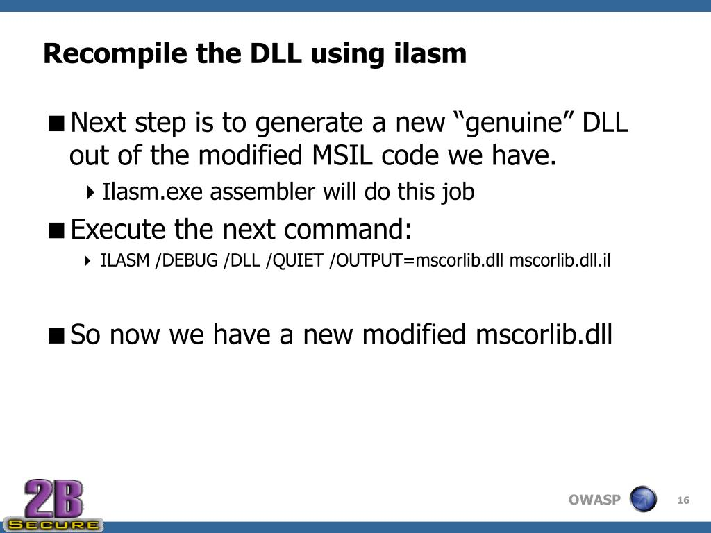 Recompile the DLL using ilasm