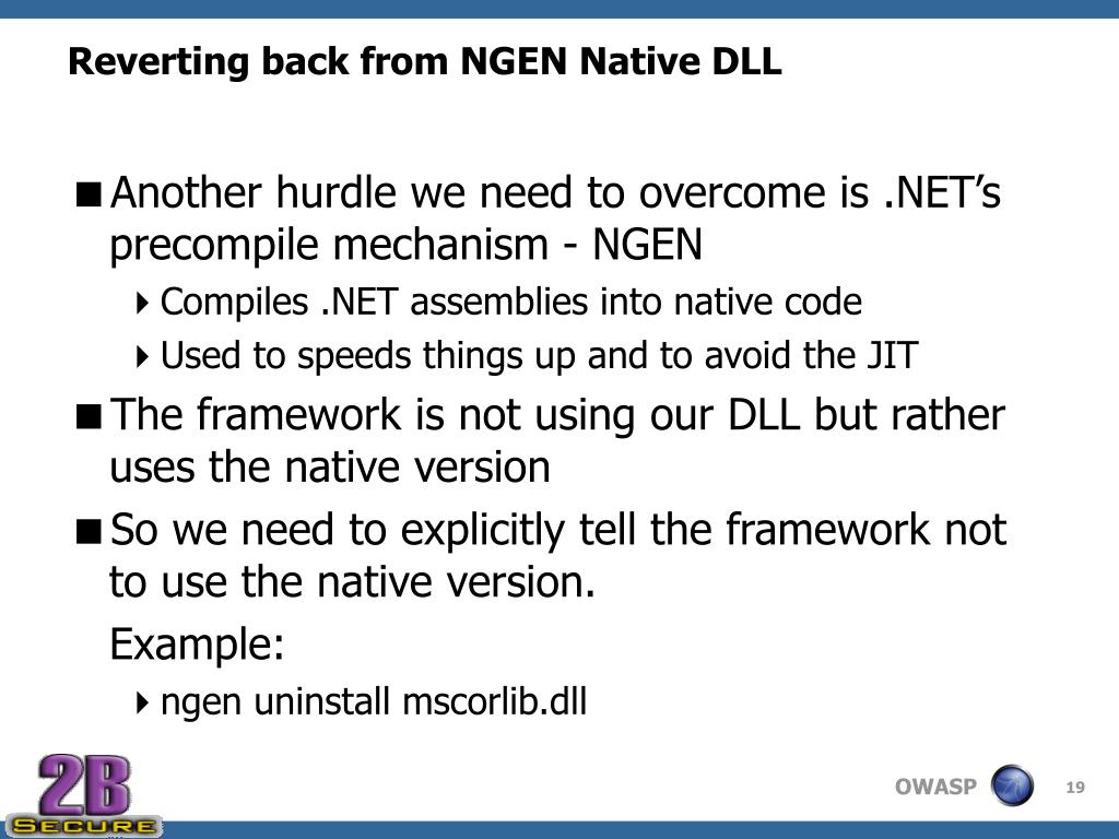 Reverting back from NGEN Native DLL