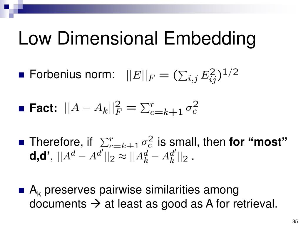 Low Dimensional Embedding