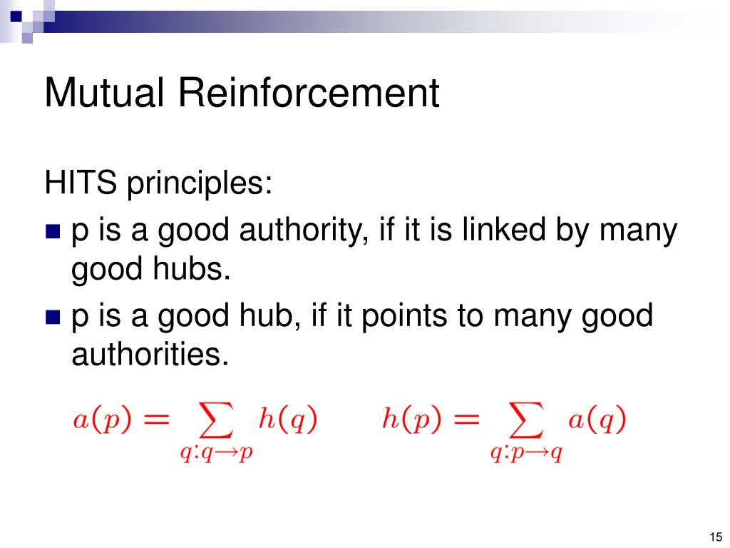 Mutual Reinforcement
