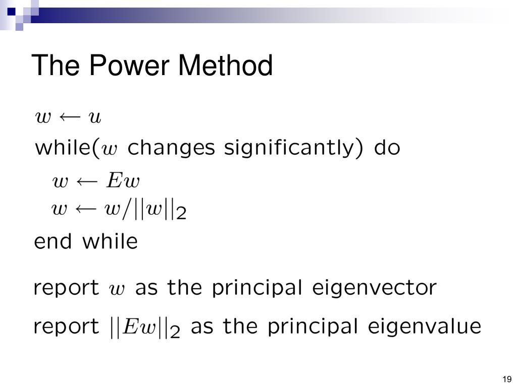 The Power Method