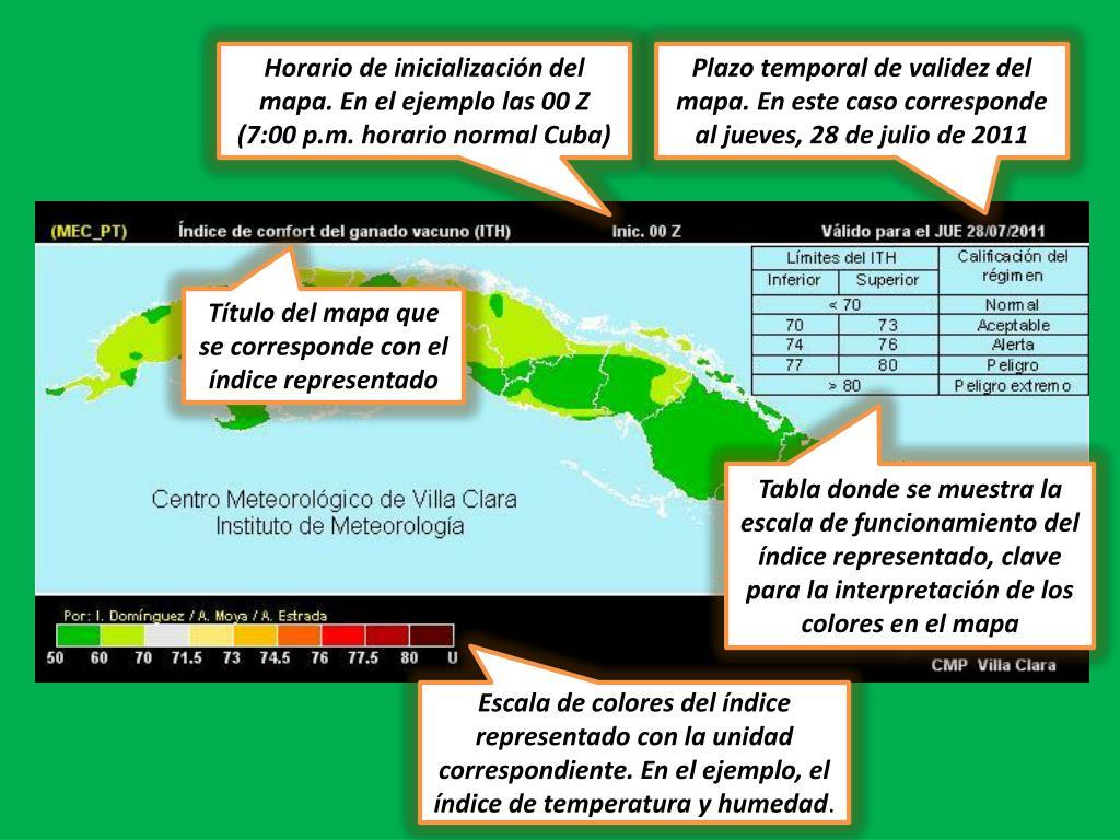 Horario de inicialización del mapa. En el ejemplo las 00 Z (7:00 p.m. horario normal Cuba)