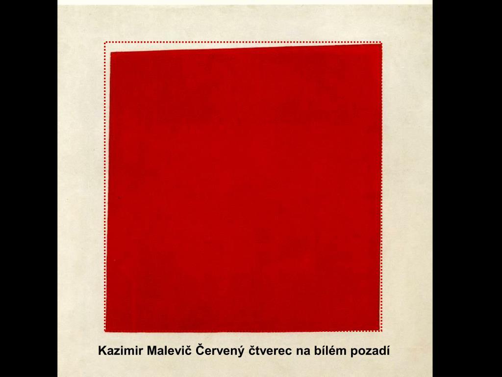 Kazimir Malevič Červený čtverec na bílém pozadí