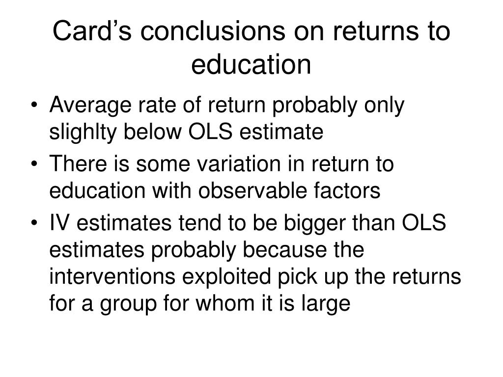 Card's conclusions on returns to education
