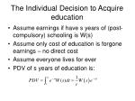 the individual decision to acquire education