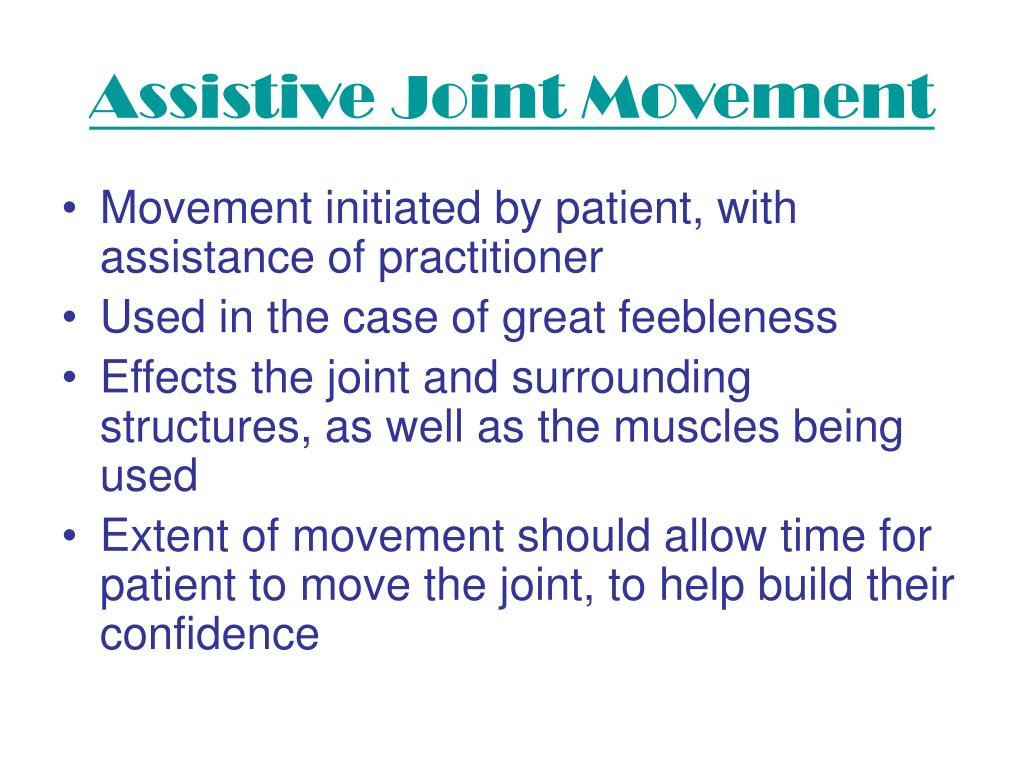 Assistive Joint Movement