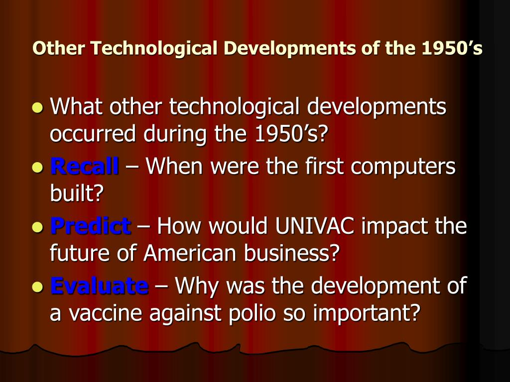 Other Technological Developments of the 1950's