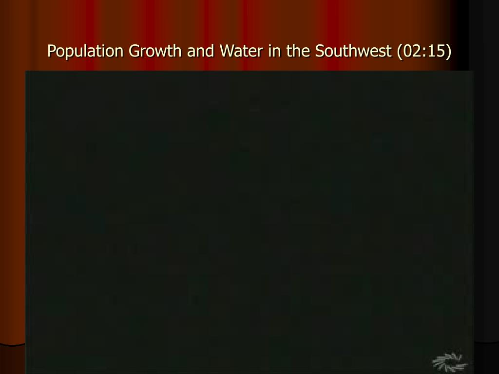 Population Growth and Water in the Southwest (02:15)