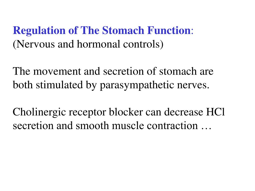 Regulation of The Stomach Function