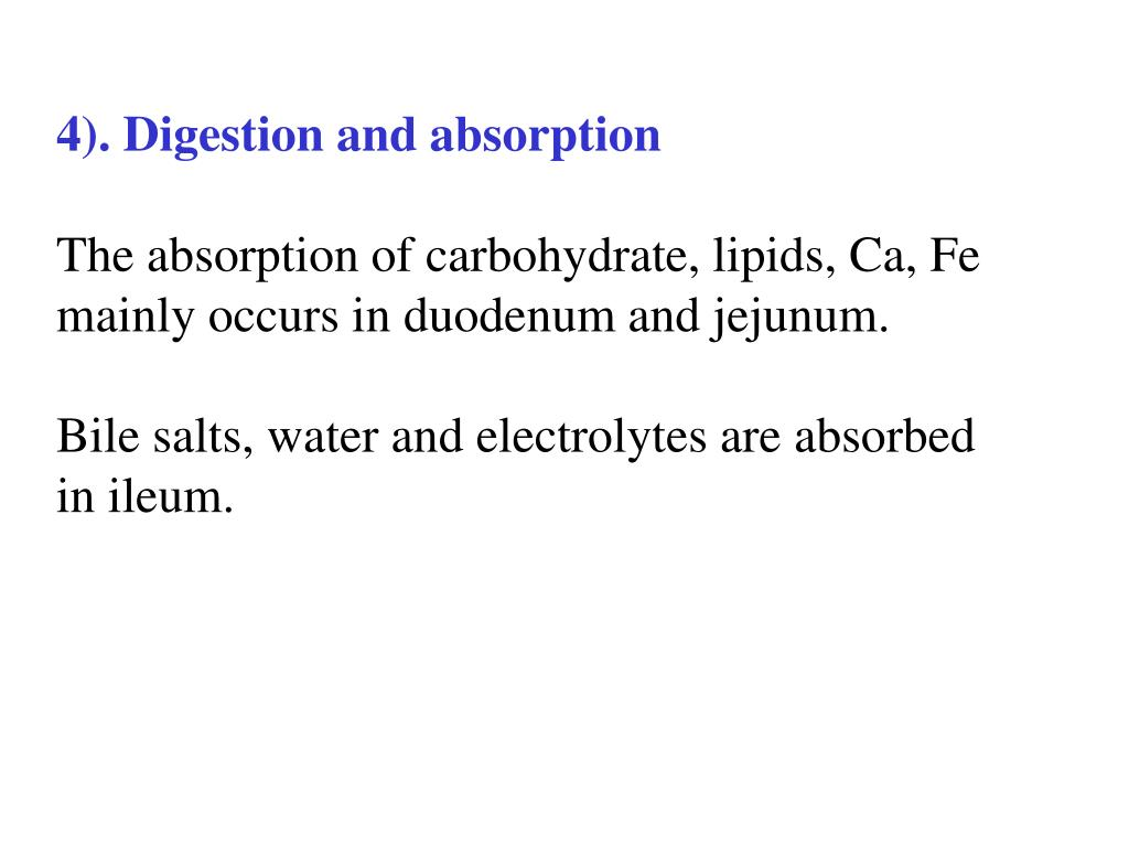 4). Digestion and absorption