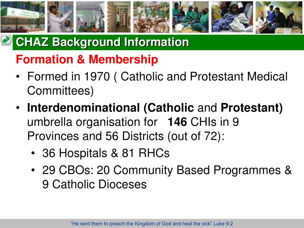 CHAZ Background Information