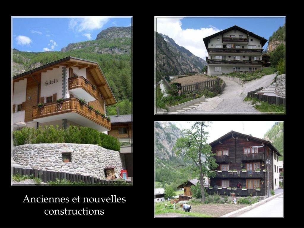 Anciennes et nouvelles constructions