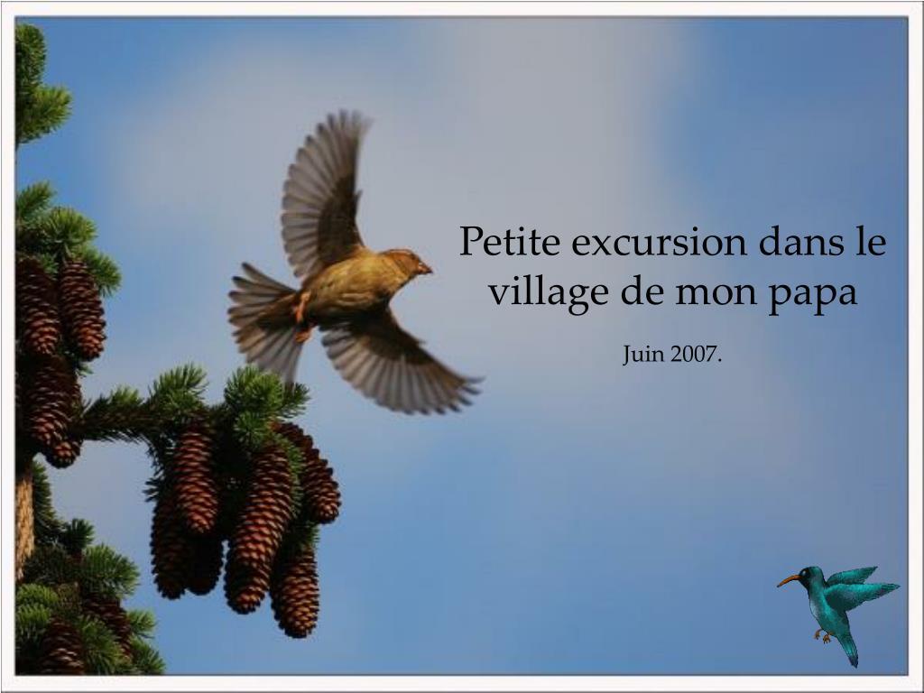 Petite excursion dans le village de mon papa