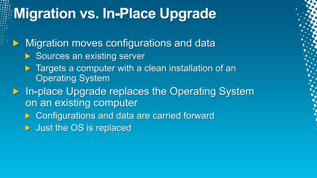 Migration vs. In-Place Upgrade