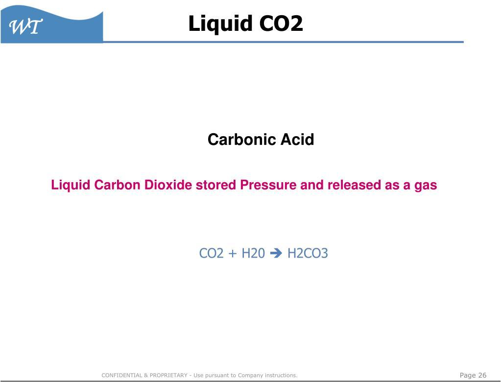 Liquid CO2