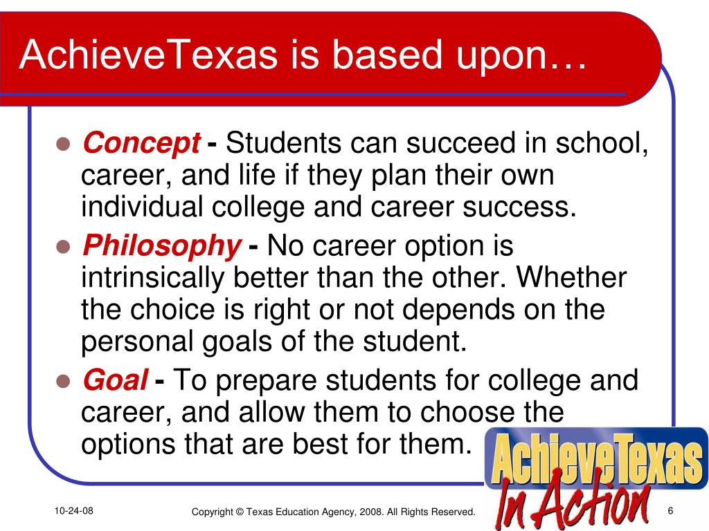 AchieveTexas is based upon…