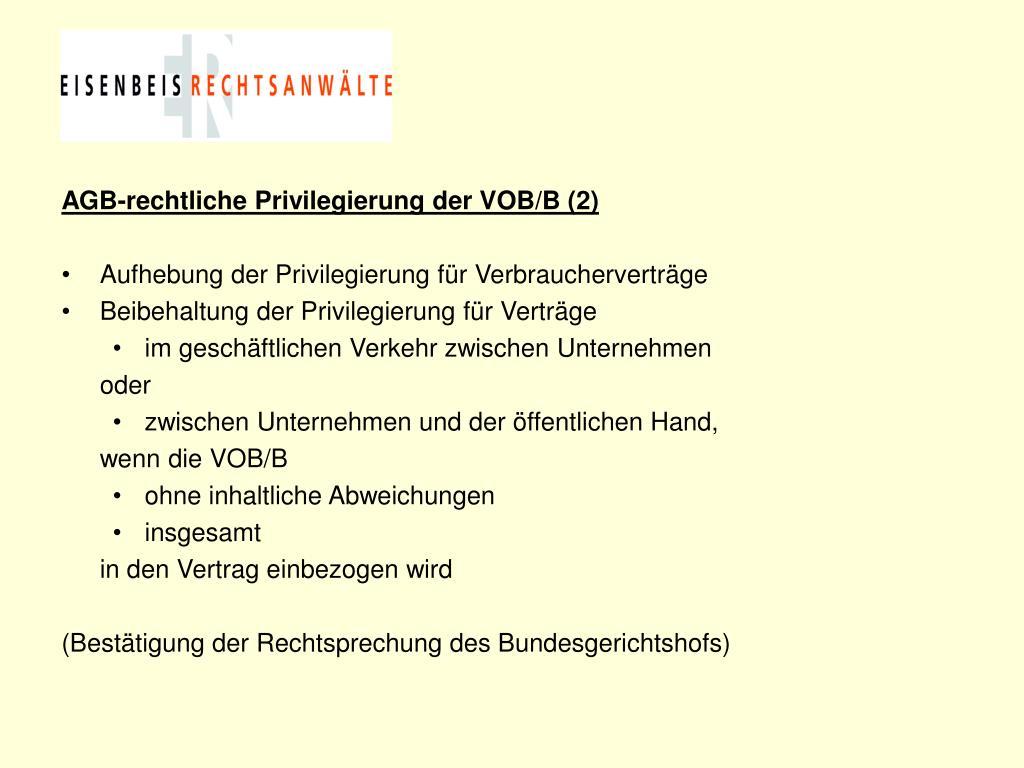 AGB-rechtliche Privilegierung der VOB/B (2)