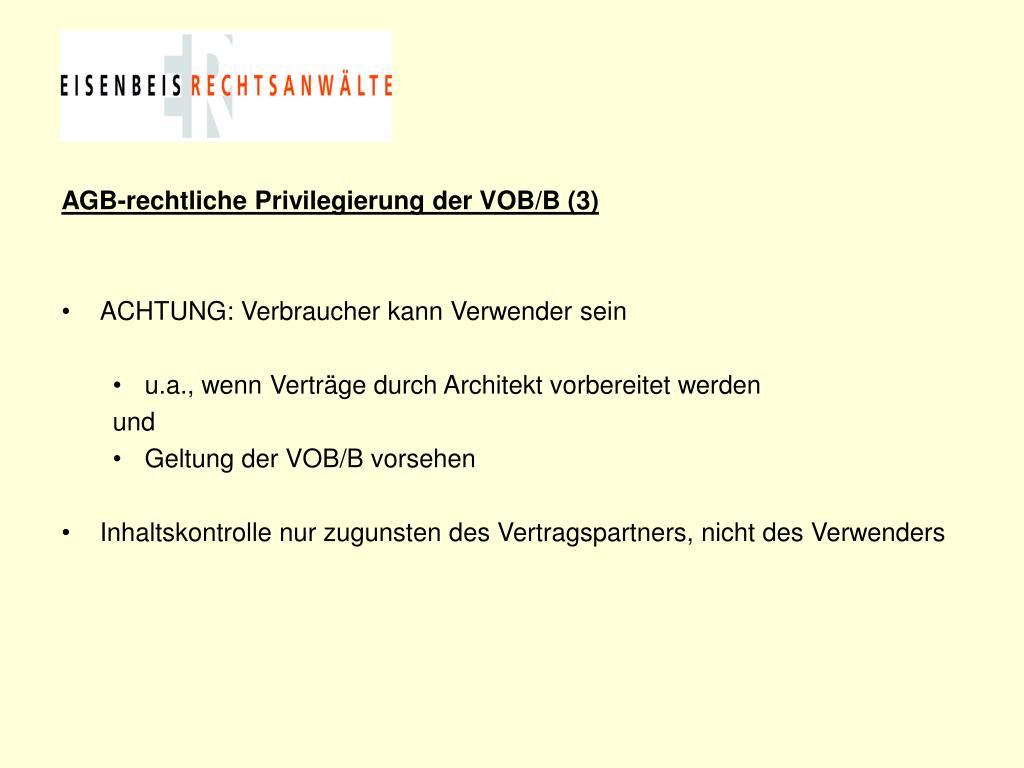 AGB-rechtliche Privilegierung der VOB/B (3)