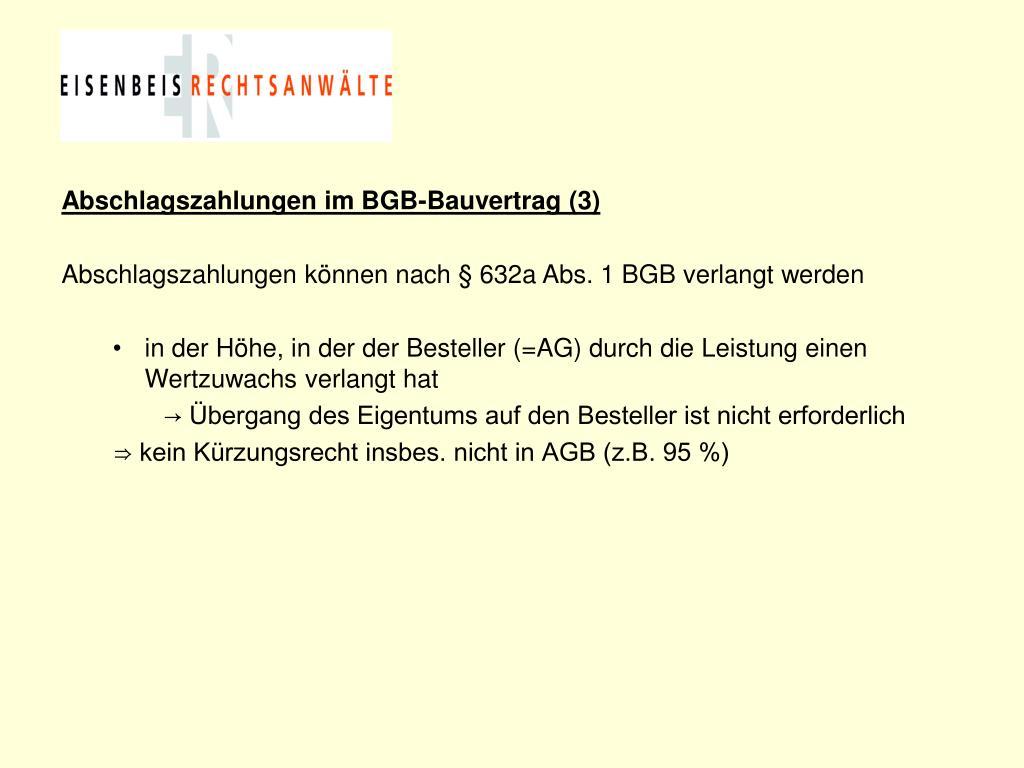 Abschlagszahlungen im BGB-Bauvertrag (3)