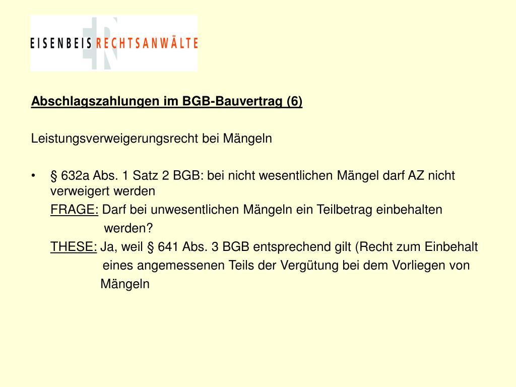 Abschlagszahlungen im BGB-Bauvertrag (6)