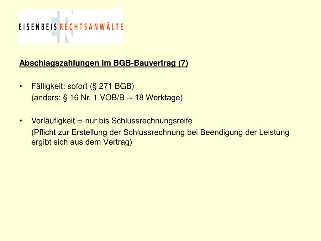 Abschlagszahlungen im BGB-Bauvertrag (7)