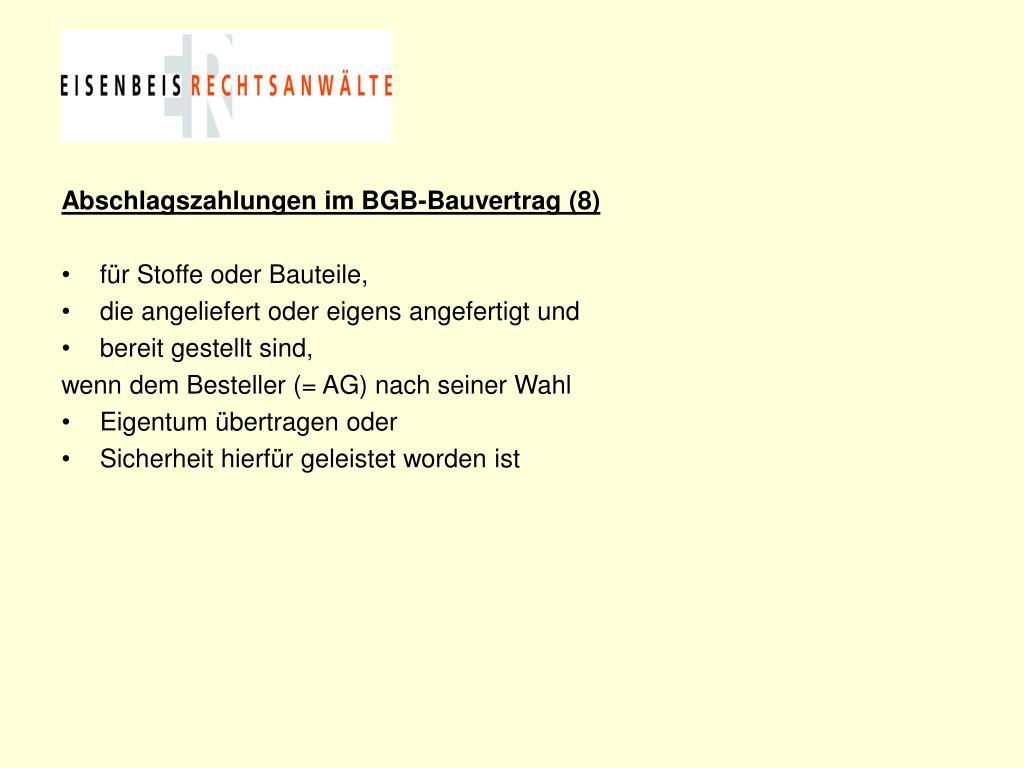 Abschlagszahlungen im BGB-Bauvertrag (8)