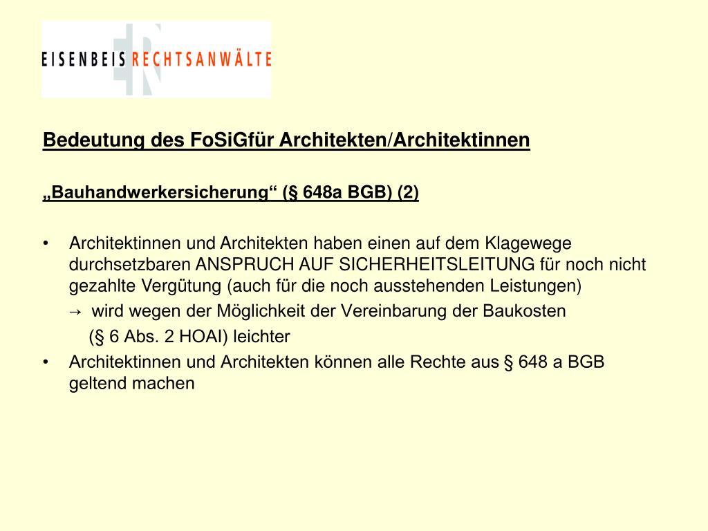 Bedeutung des FoSiGfür Architekten/Architektinnen