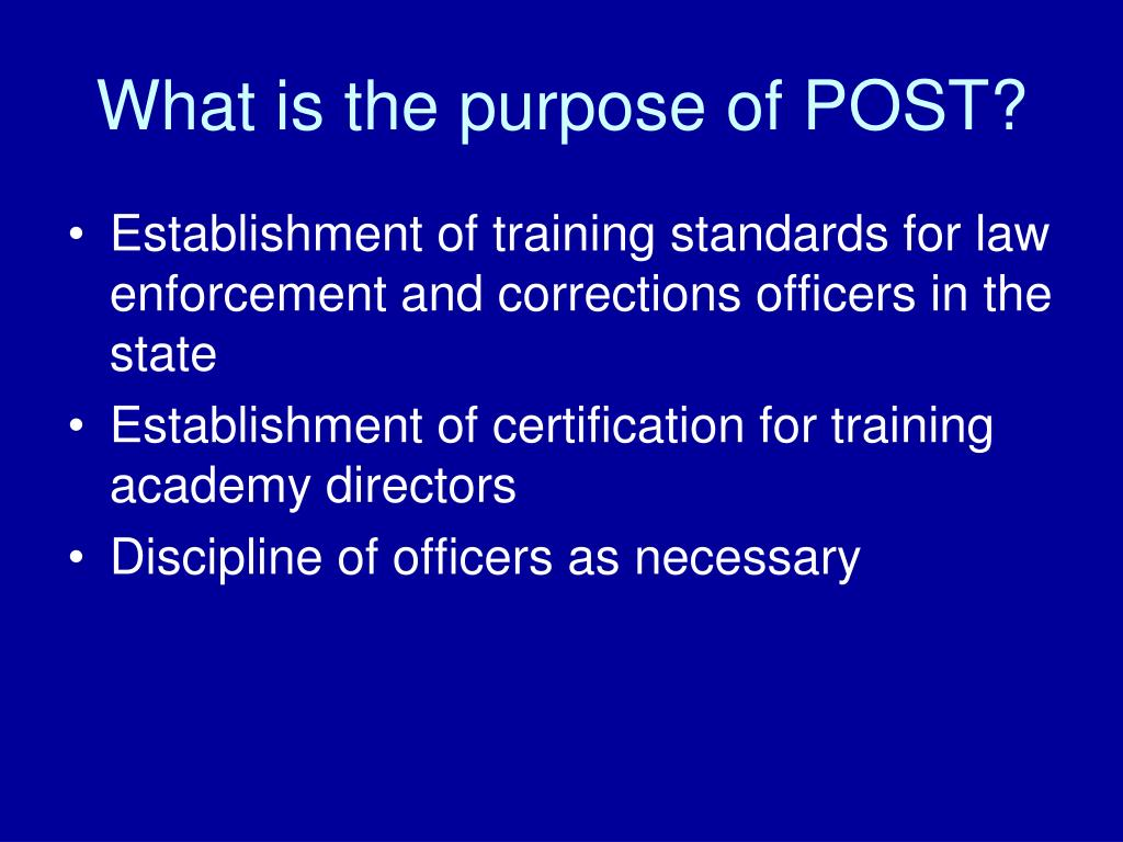 Peace Officer Standards & Training Commission (P.O.S.T.)