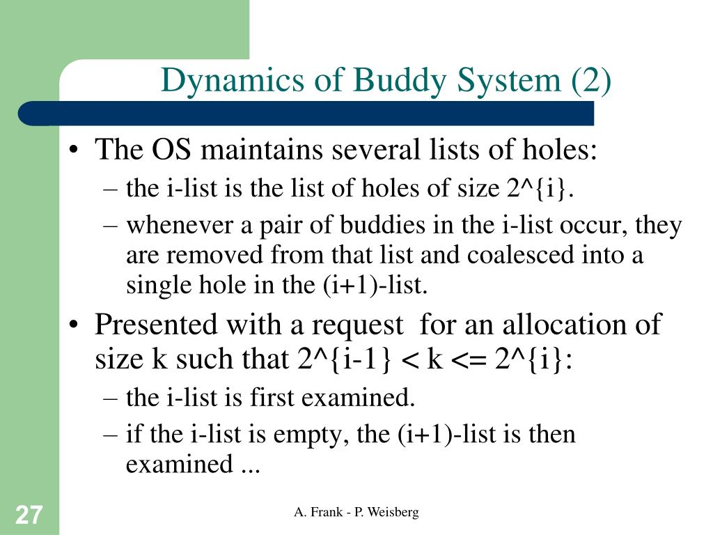 Dynamics of Buddy System (2)