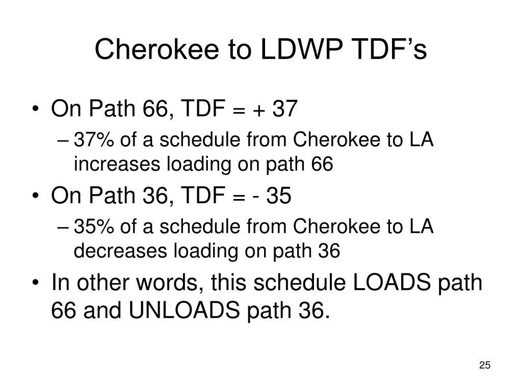 Cherokee to LDWP TDF's