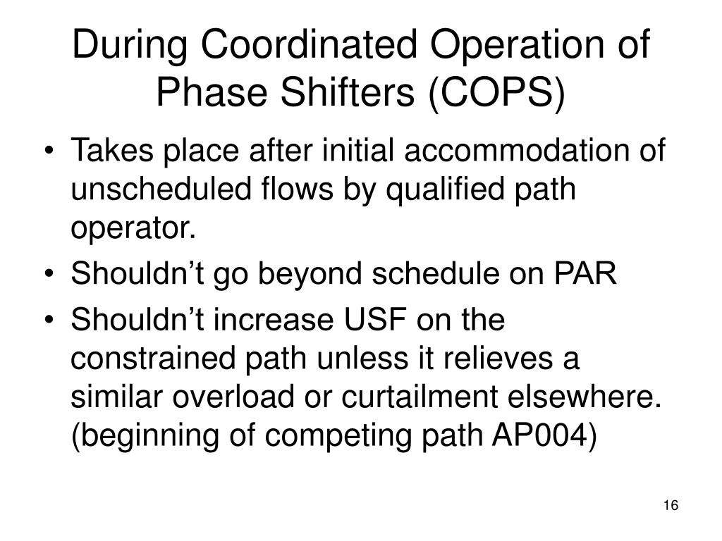 During Coordinated Operation of Phase Shifters (COPS)