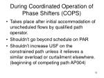 during coordinated operation of phase shifters cops