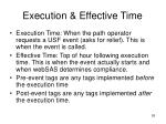 execution effective time