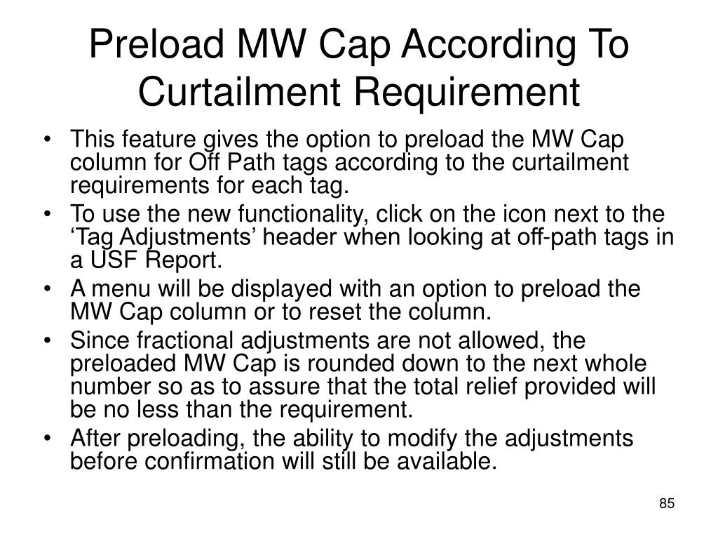 Preload MW Cap According To Curtailment Requirement