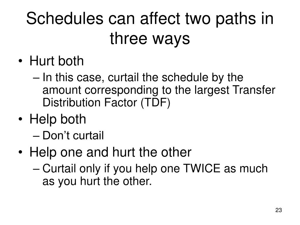 Schedules can affect two paths in three ways