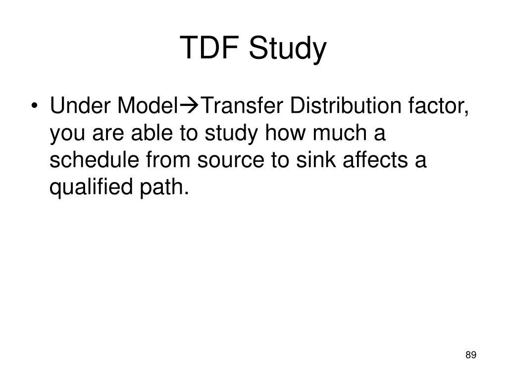 TDF Study