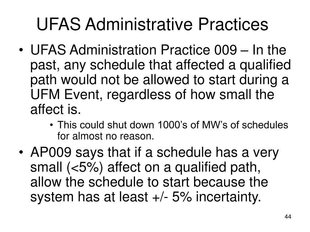 UFAS Administrative Practices
