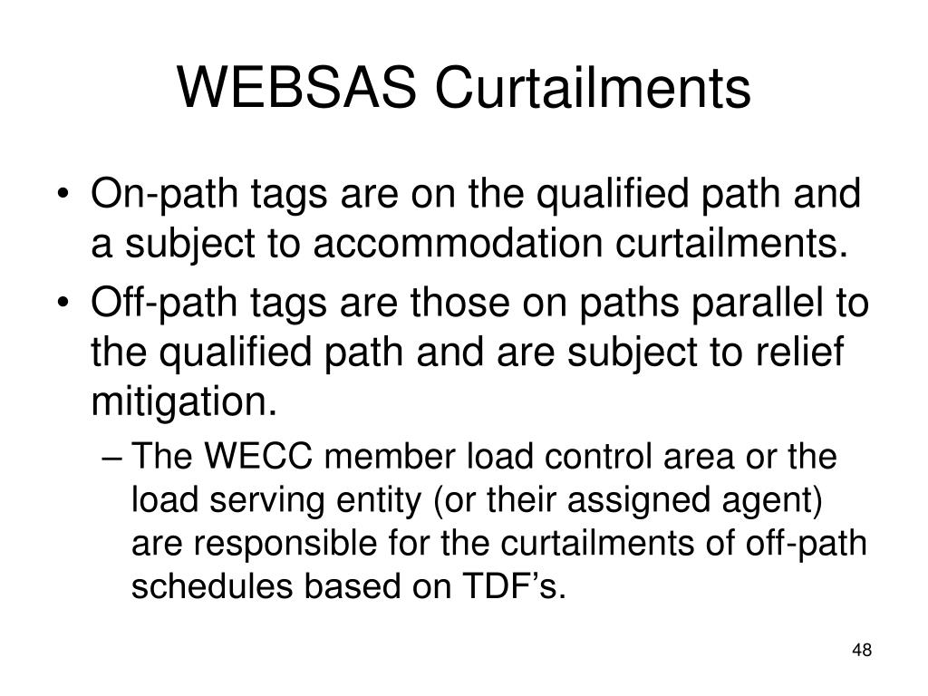WEBSAS Curtailments